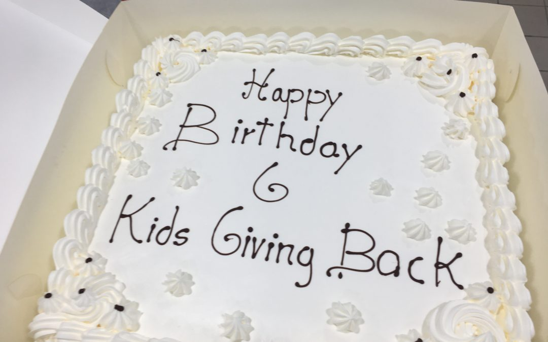 Happy 6th Birthday Kids Giving Back!